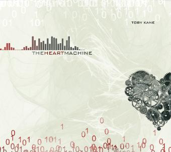 The Heart Machine Toby Kane